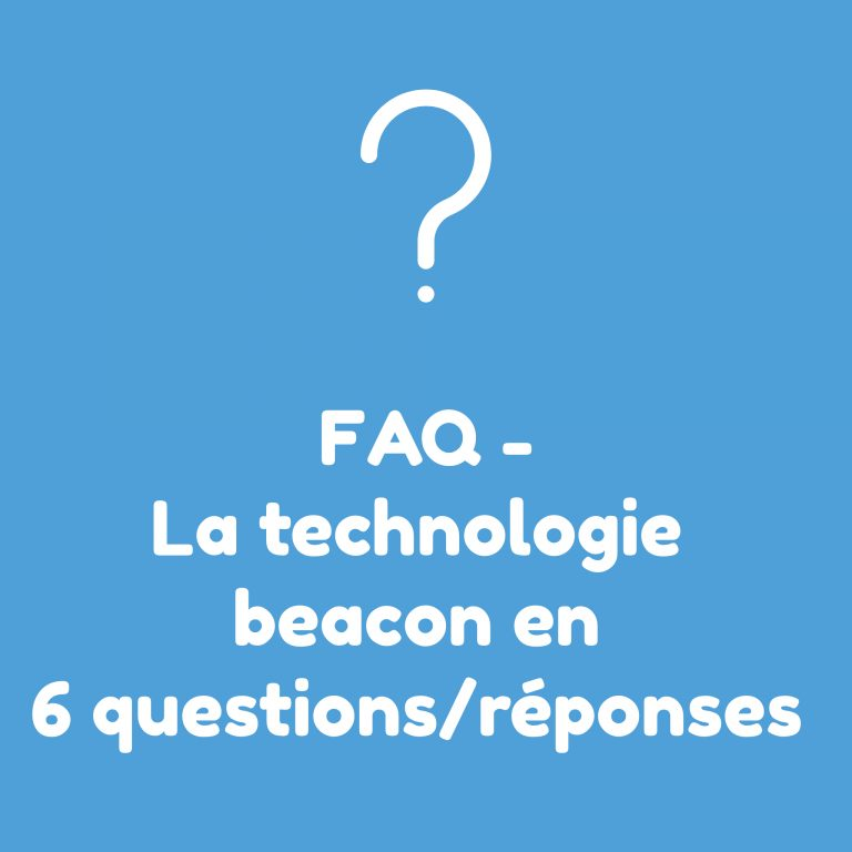 faq sur la technologie beacon